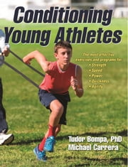 Conditioning Young Athletes ebook by Tudor Bompa,Michael Carrera
