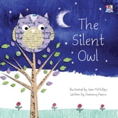 The Silent Owl ebook by Clemency Pearce,Sam Phillips