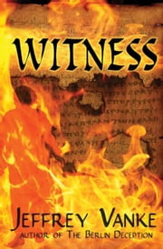 Witness ebook by Jeffrey Vanke