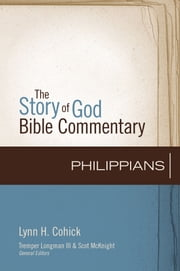 Philippians ebook by Lynn H. Cohick,Tremper Longman III,Scot McKnight