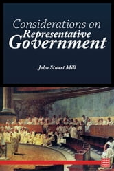 Considerations on Representative Government ebook by John Stuart Mill