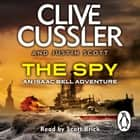 The Spy - Isaac Bell #3 audiobook by Clive Cussler, Justin Scott