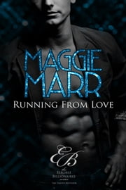 Running from Love ebook by Maggie Marr