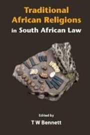 Traditional African Religions in South African Law - Chapter 7 - Superstition and Religious Belief: A Cultural Defence in South African Criminal Law? ebook by T. W. Bennett
