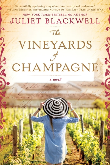 The Vineyards of Champagne ebook by Juliet Blackwell