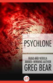 Psychlone ebook by Greg Bear