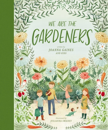 We Are the Gardeners ebook by Joanna Gaines
