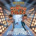 Mission Unstoppable luisterboek by Dan Gutman