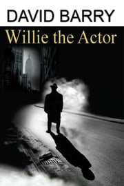 Willie the Actor ebook by David Barry
