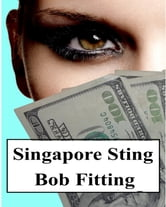 Singapore Sting ebook by Bob Fitting
