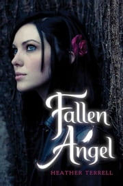 Fallen Angel ebook by Heather Terrell