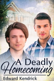 A Deadly Homecoming ebook by Edward Kendrick