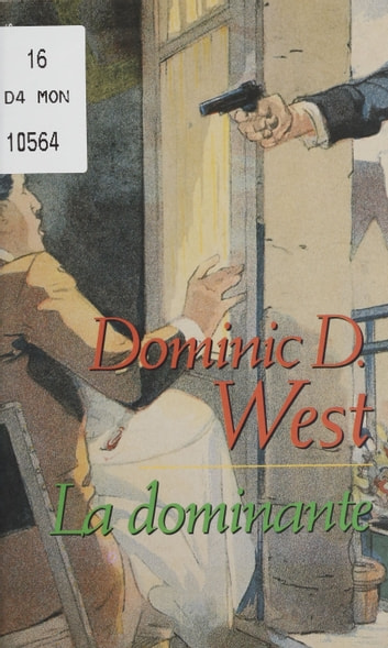 La Dominante ebook by Dominic D. West
