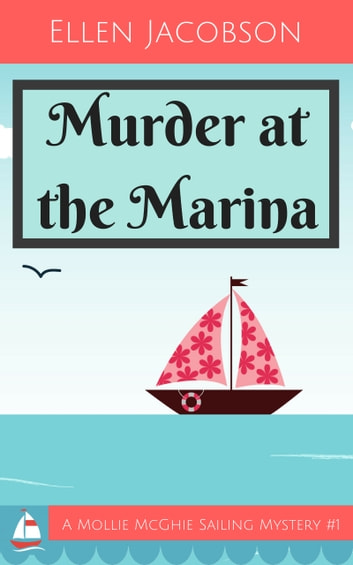 Murder at the Marina ebook by Ellen Jacobson