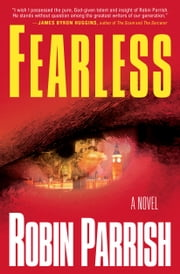 Fearless (Dominion Trilogy Book #2) ebook by Robin Parrish