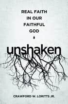 Unshaken ebook by Crawford W. Loritts