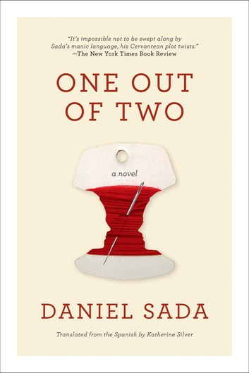 One Out of Two - A Novel ebook by Daniel Sada