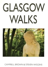 Glasgow Walks ebook by Campbell Brown,Steven Wiggins
