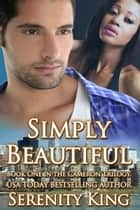 Simply Beautiful ebook by Serenity King