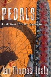 Pedals ebook by Ian Thomas Healy