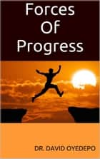 Forces Of Progress eBook by Dr. david oyedepo
