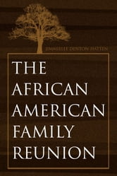 The African-American Family Reunion ebook by Jimmielee Denton-Hatten