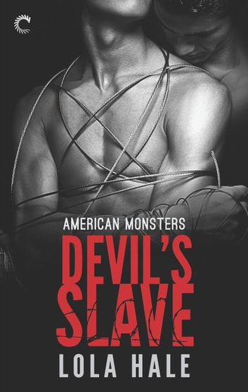 Devil's Slave ebook by Lola Hale