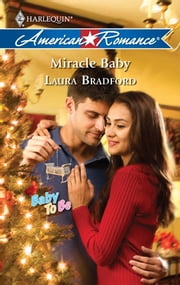 Miracle Baby ebook by Laura Bradford