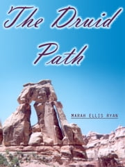 The Druid Path ebook by Marah Ellis Ryan