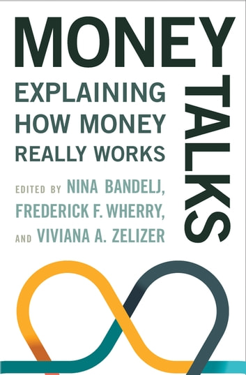 Money Talks - Explaining How Money Really Works ebook by