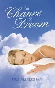 Per Chance To Dream ebook by Michael Reisman