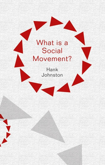 What is a Social Movement? ebook by Hank Johnston