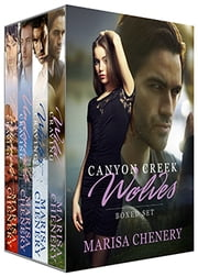 Canyon Creek Wolves Boxed Set ebook by Marisa Chenery