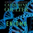 Enigma - An FBI Thriller audiobook by Catherine Coulter, Renee Raudman, MacLeod Andrews