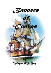 Banners of Canvas ebook by Wayne M. Hoy