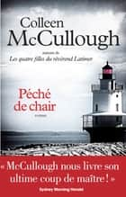 Péché de chair ebook by Colleen McCullough