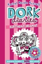 Dork Diaries: Birthday Drama! ebook by Rachel Renee Russell