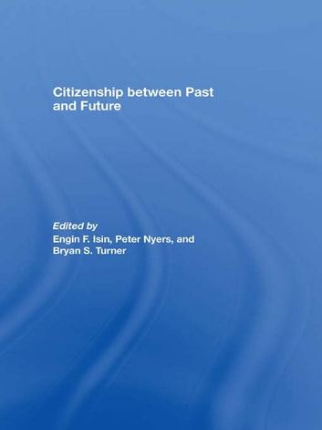 Citizenship between Past and Future ebook by