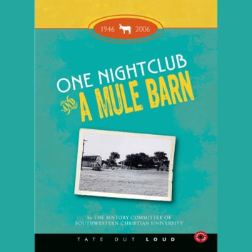 One Nightclub and a Mule Barn audiobook by Marilyn A. Hudson