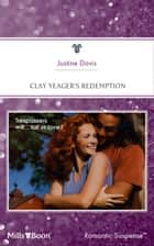 Clay Yeager's Redemption ebook by