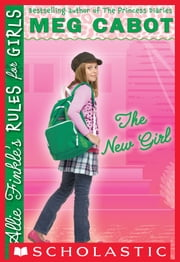 Allie Finkle's Rules for Girls Book 2: The New Girl ebook by Meg Cabot
