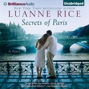 Secrets of Paris audiobook by Luanne Rice