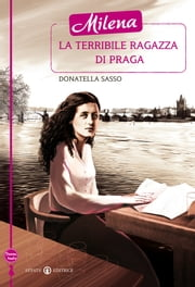 Milena la terribile ragazza di Praga ebook by Donatella Sasso