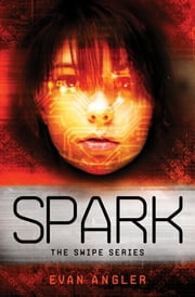 Spark ebook by Evan Angler