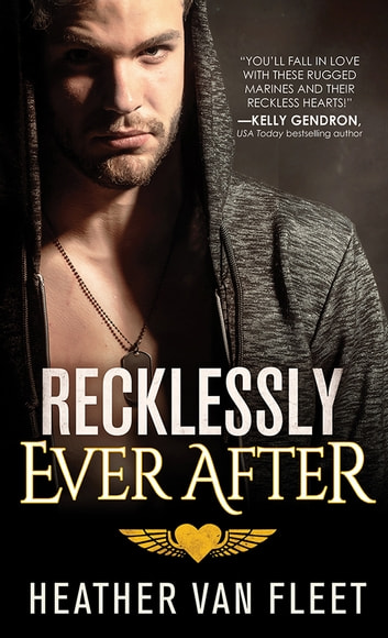 Recklessly Ever After ebook by Heather Van Fleet