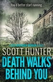 Death Walks Behind You (DCI Brendan Moran #3)