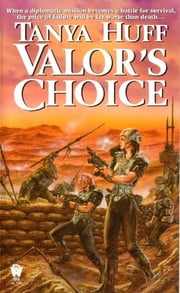Valor's Choice ebook by Tanya Huff