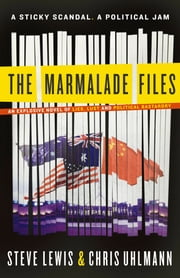 The Marmalade Files ebook by Steve Lewis, Chris Uhlmann
