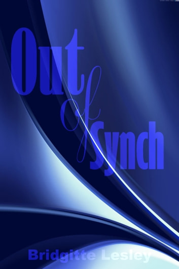Out of Synch ebook by Bridgitte Lesley