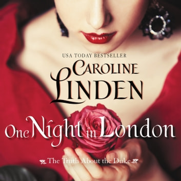 One Night in London - The Truth About the Duke audiobook by Caroline Linden